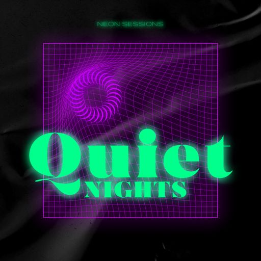 Neon Sessions: Quiet Nights