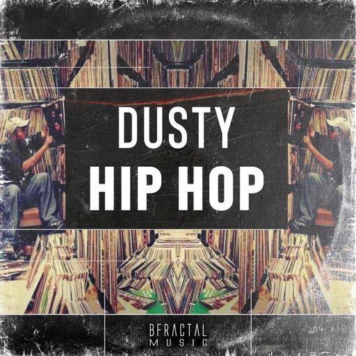 Dusty Hip Hop
