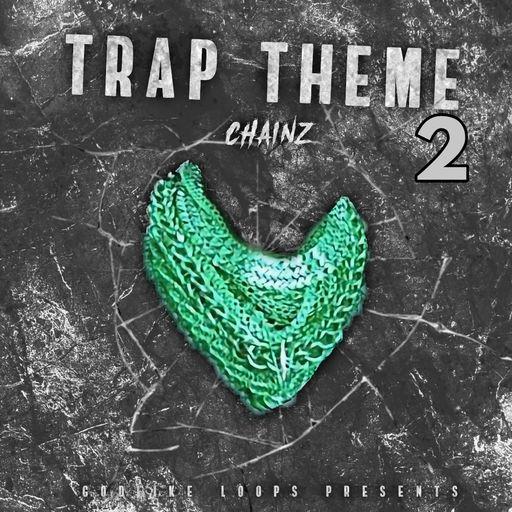 Trap Theme Chainz 2