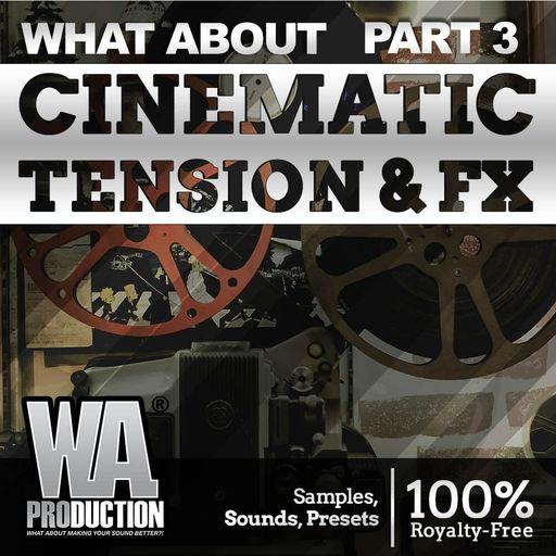 Cinematic Tension & FX (Part 3)