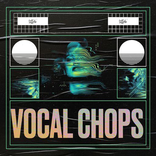 Vocal Chops