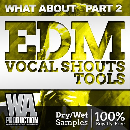 EDM Vocal Shouts Tools (Part 2)