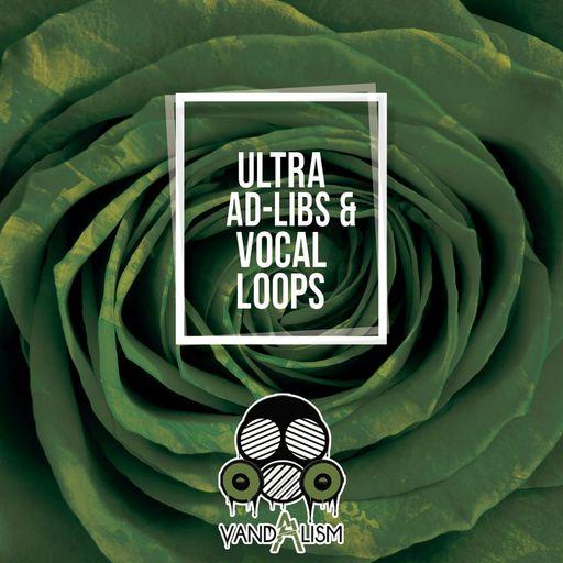 Ultra Ad-Libs & Vocal Loops