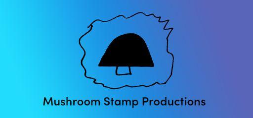 Mushroom Stamp Productions