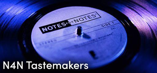 N4N Tastemakers