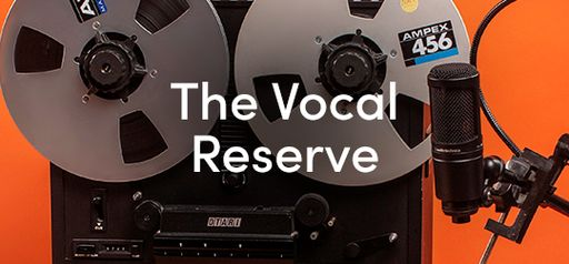 The Vocal Reserve