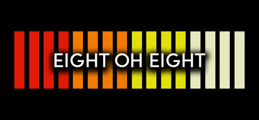 Eight Oh Eight